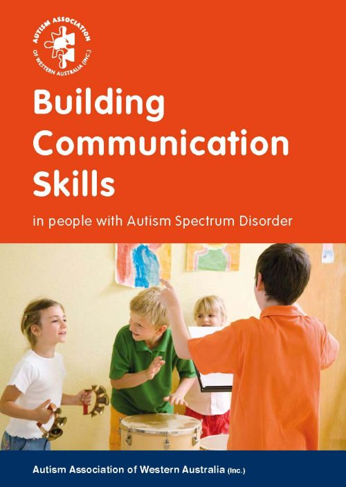 Building Communication Skills in People with Autism Spectrum Disorder
