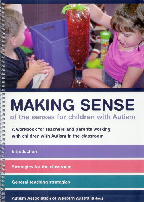 Making Sense of the Senses in Children with Autism
